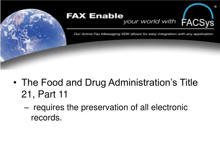 The Food and Drug Administration's Title 21, Part 11