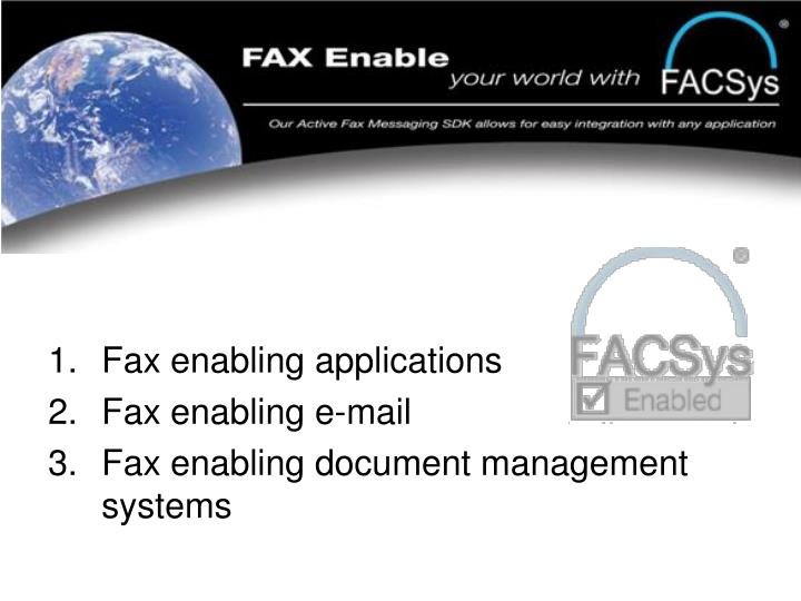 Fax enabling applications