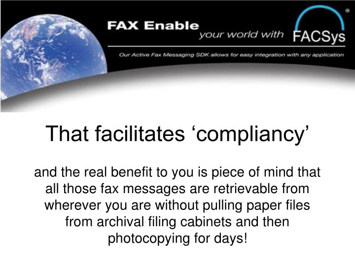 That facilitates 'compliancy'