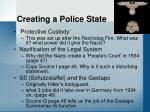 creating a police state