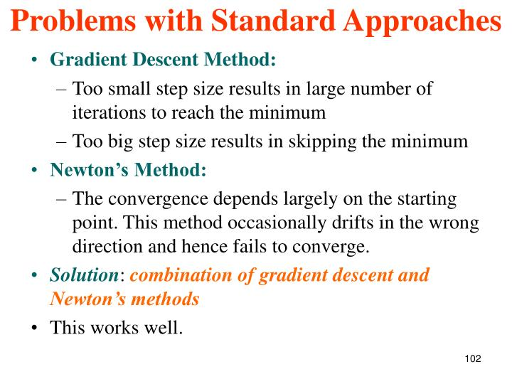 Problems with Standard Approaches