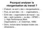 pourquoi analyser la r organisation du travail