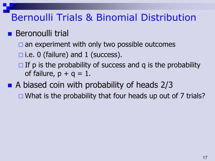 Bernoulli Trials & Binomial Distribution