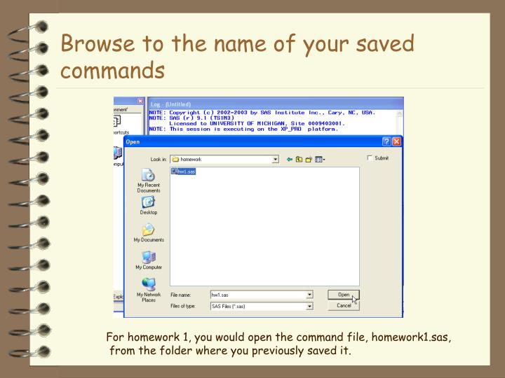Browse to the name of your saved commands