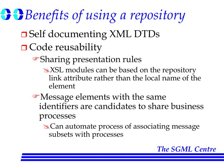 Benefits of using a repository