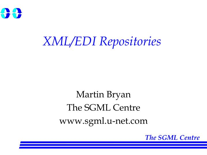 Xml edi repositories