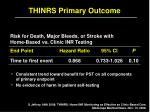 thinrs primary outcome