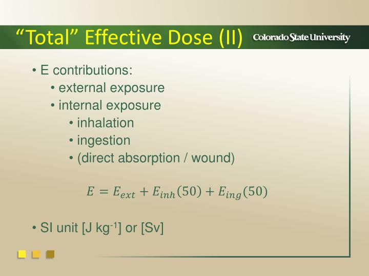 """Total"" Effective Dose (II)"