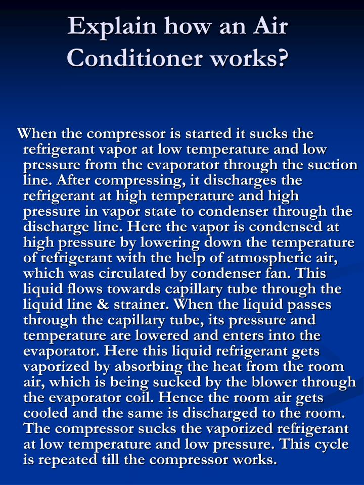 Explain how an Air Conditioner works?
