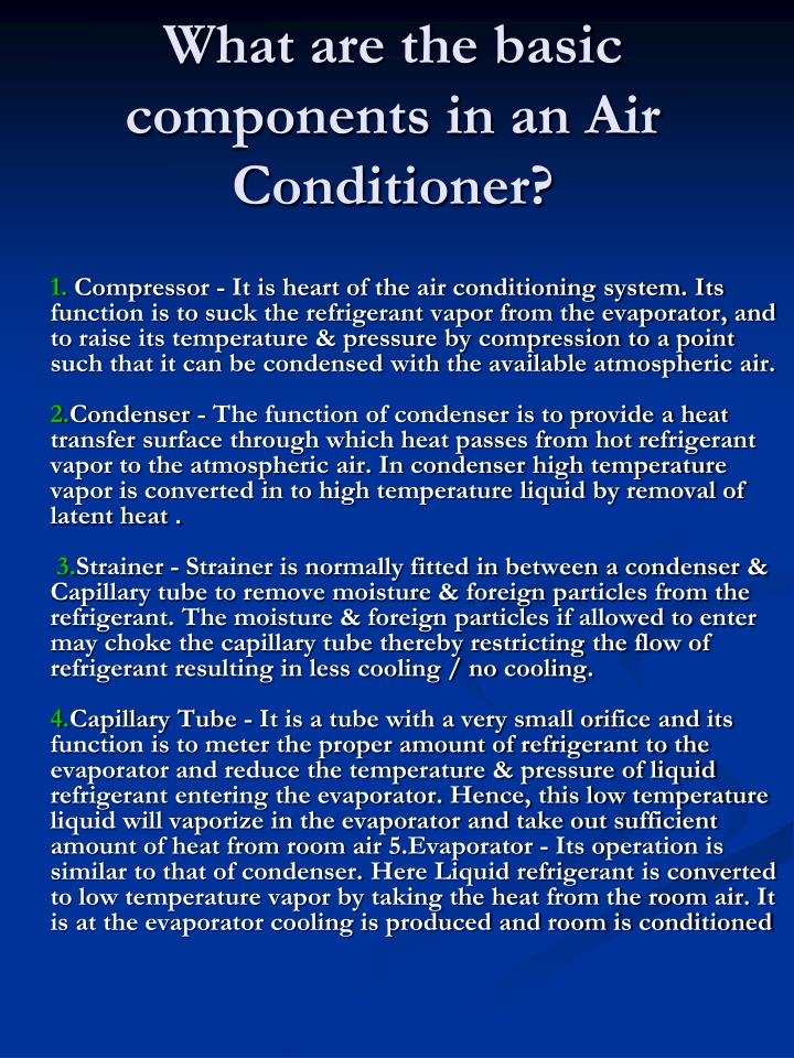 What are the basic components in an Air Conditioner?