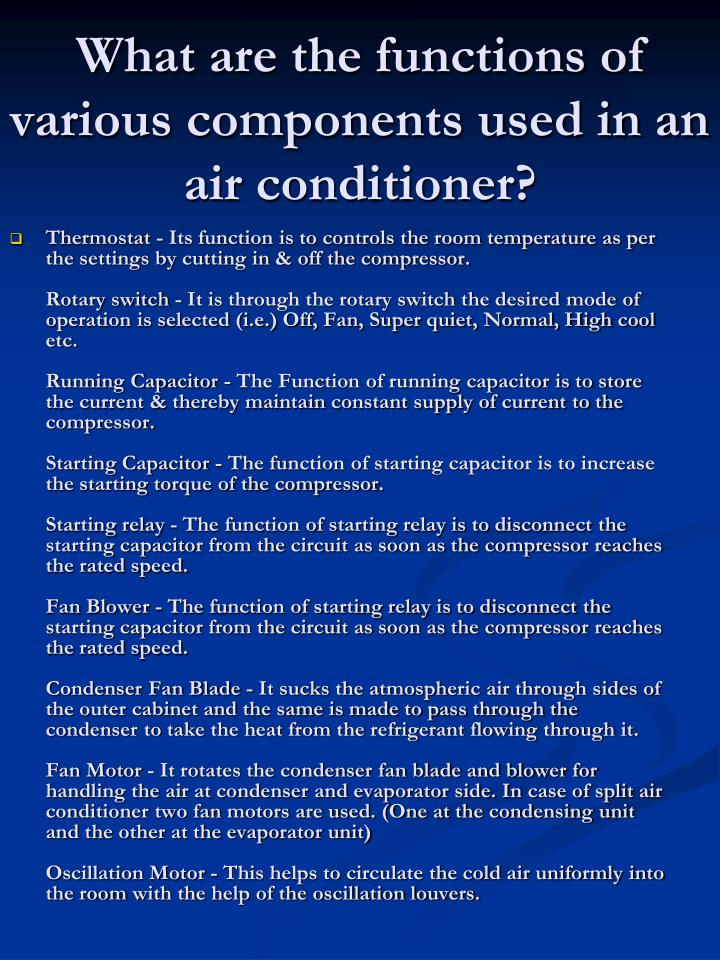 What are the functions of various components used in an air conditioner?