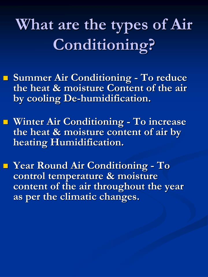 What are the types of Air Conditioning?