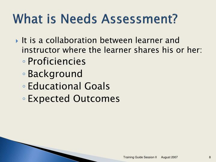 What is Needs Assessment?