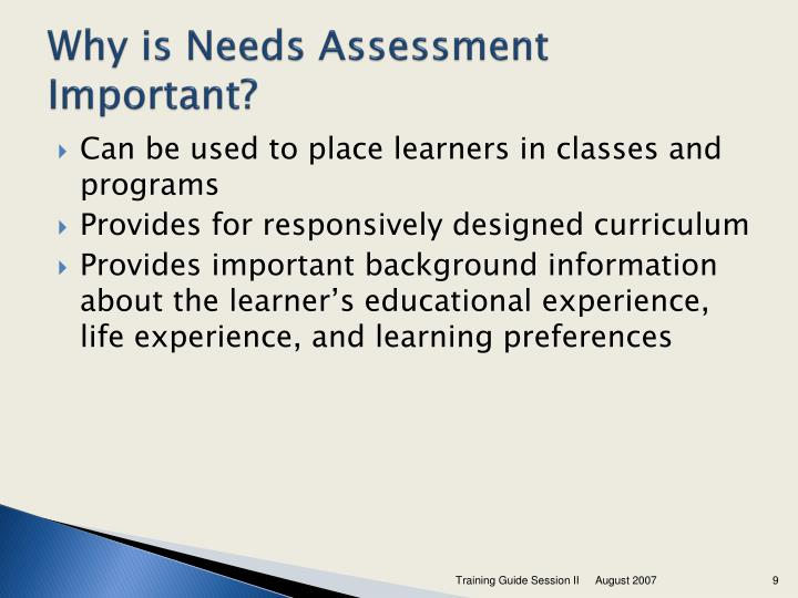 Why is Needs Assessment Important?