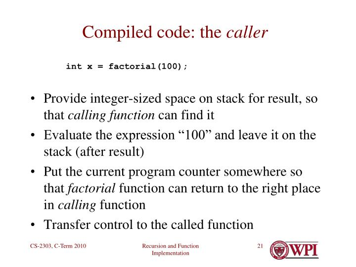 Compiled code: the