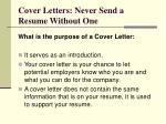 cover letters never send a resume without one