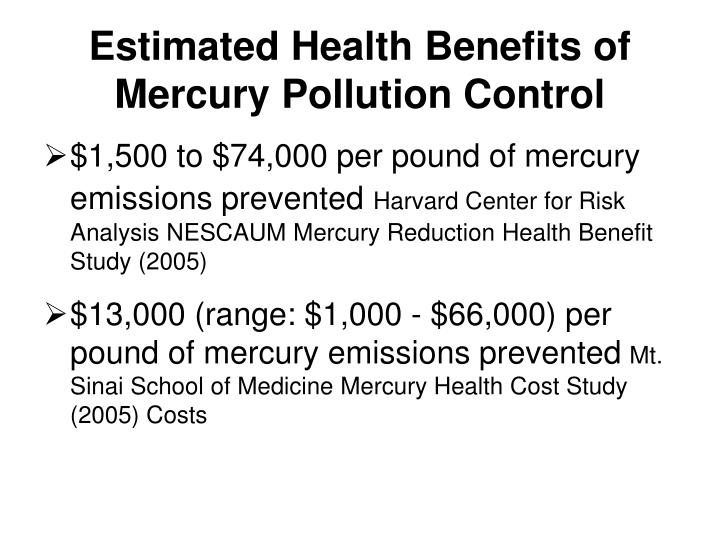 Estimated Health Benefits of Mercury Pollution Control