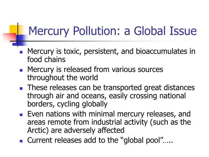 Mercury pollution a global issue