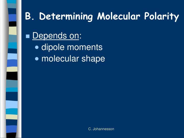 B determining molecular polarity