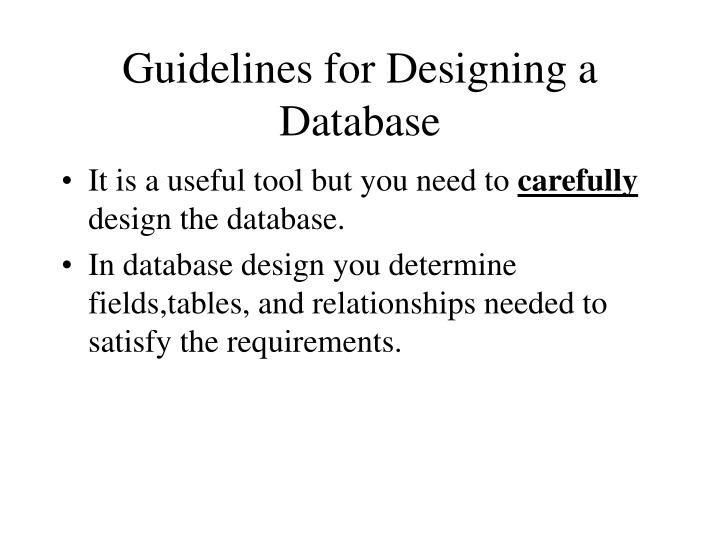 Guidelines for Designing a Database