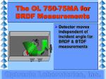 the ol 750 75ma for brdf measurements