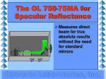 the ol 750 75ma for specular reflectance