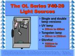 the ol series 740 20 light sources