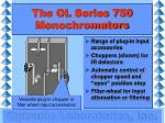 the ol series 750 monochromators3