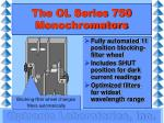 the ol series 750 monochromators4