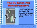 the ol series 750 monochromators9