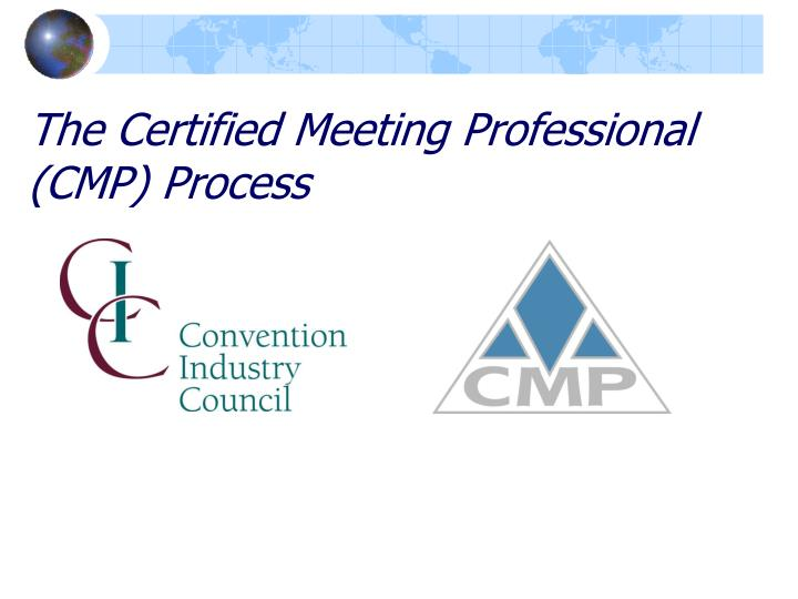 the certified meeting professional cmp process n.