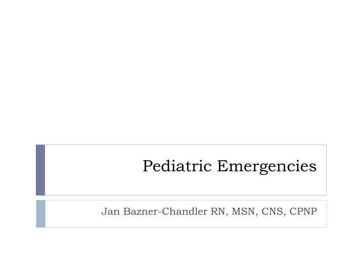 pediatric emergencies n.