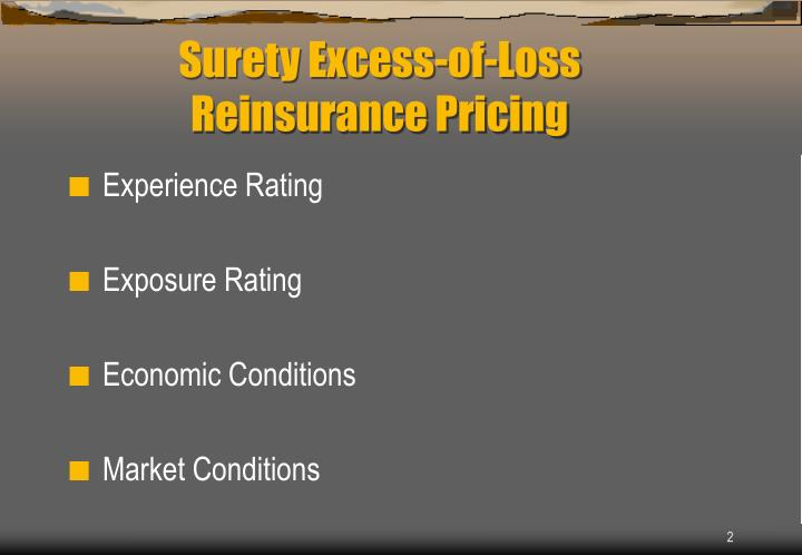 Surety excess of loss reinsurance pricing