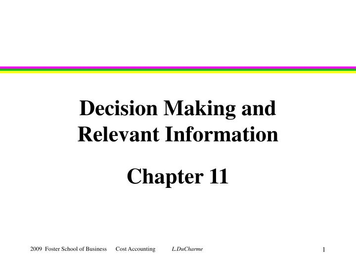 decision making and relevant information n.