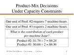 product mix decisions under capacity constraints1
