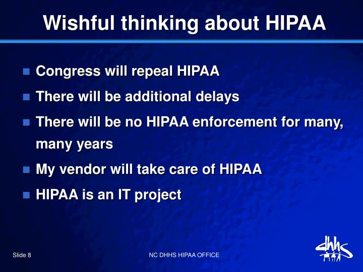 Wishful thinking about HIPAA