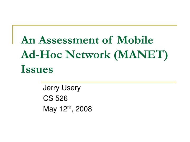 an assessment of mobile ad hoc network manet issues n.