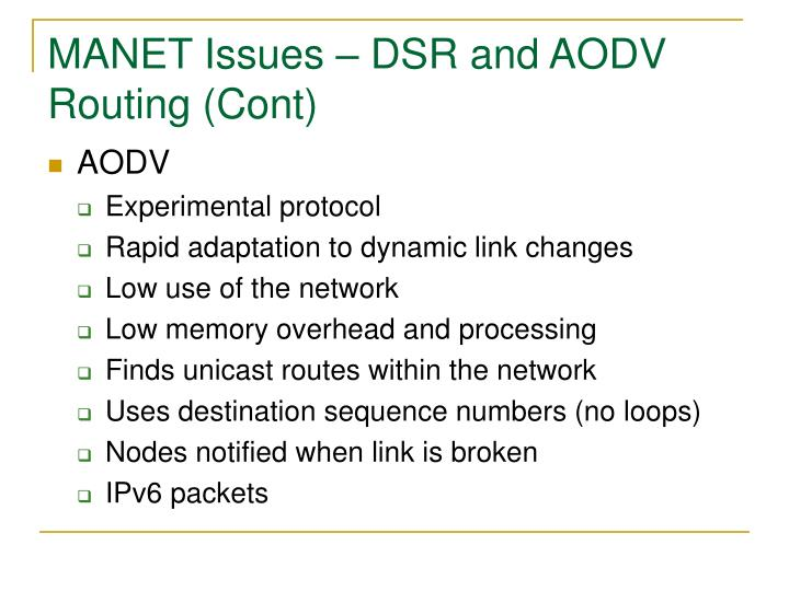 MANET Issues – DSR and AODV Routing (Cont)