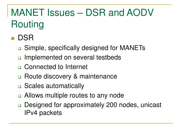 MANET Issues – DSR and AODV Routing