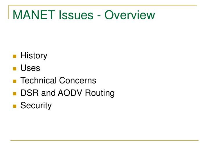 Manet issues overview