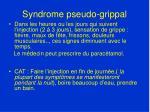 syndrome pseudo grippal