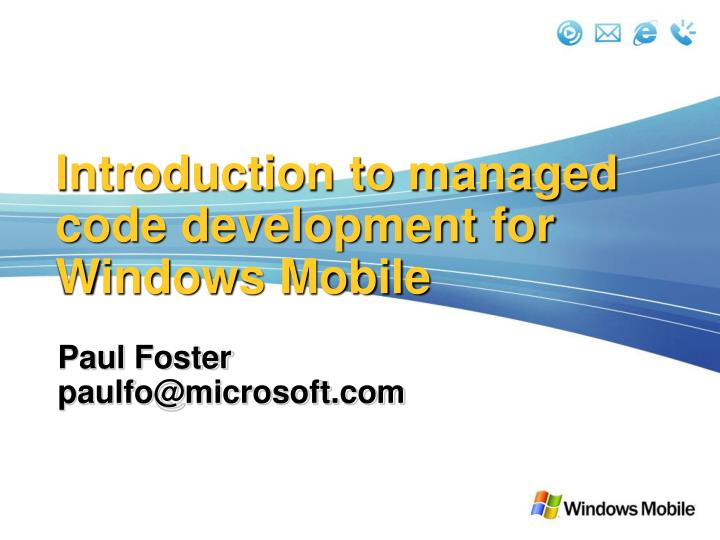 introduction to managed code development for windows mobile n.