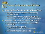 xml best practices for managing large xml data files