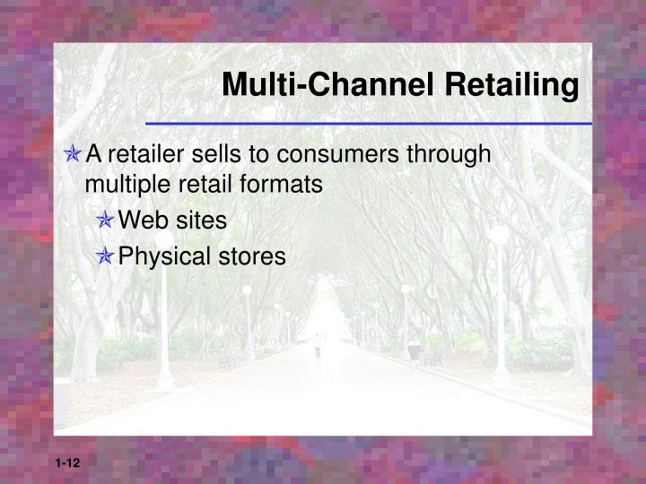 Multi-Channel Retailing