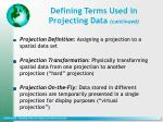 defining terms used in projecting data continued