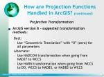 how are projection functions handled in arcgis continued1