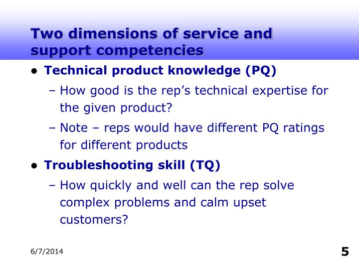 Two dimensions of service and support competencies