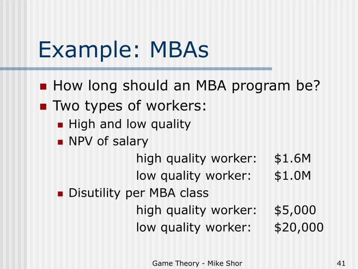 Example: MBAs