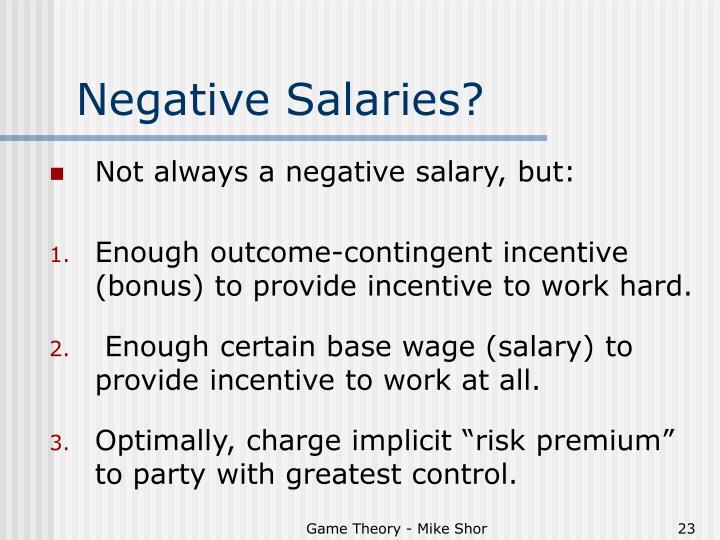 Negative Salaries?