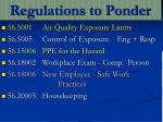 regulations to ponder